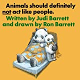 Animals Should Definitely Not Act Like People (Animals Should Not ACT Peopl Nr) (0689307683) by Barrett, Judi