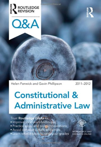 Q&#038;A Constitutional &#038; Administrative Law 2011-2012 (Questions and Answers)