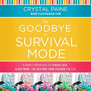 Say Goodbye to Survival Mode Audiobook