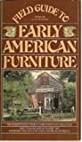img - for Field Guide to Early American Furniture book / textbook / text book