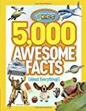 National Geographic Kids Magazine 5,000 Awesome Facts about Everything (National Geographic Kids) by National Geographic Kids Magazine (2012)