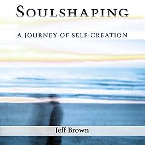 Soulshaping Audiobook