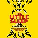 The Little Sleep | Paul Tremblay