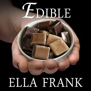 Edible: Exquisite, Book 3 | [Ella Frank]
