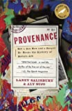 img - for Provenance: How a Con Man and a Forger Rewrote the History of Modern Art by Salisbury, Laney, Sujo, Aly published by Penguin Books (2010) book / textbook / text book