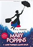 Mary Poppins and Mary Poppins Comes Back P L Travers