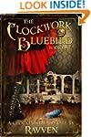 The Clockwork Bluebird (The Clockwork...