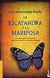La escafandra y la mariposa / The Diving Bell and the Butterfly Jean-Dominique Bauby