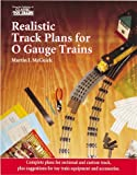 Realistic Track Plans for O Gauge Trains by McGuirk, Martin J. (1997) Paperback