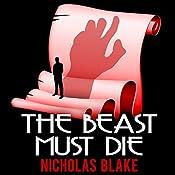 The Beast Must Die: Nigel Strangeways, Book 4 | Nicholas Blake