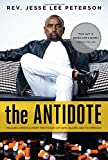 img - for The Antidote: Healing America From the Poison of Hate, Blame and Victimhood book / textbook / text book