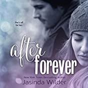 After Forever: The Ever Trilogy, Book 2 | [Jasinda Wilder]