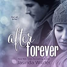 After Forever: The Ever Trilogy, Book 2 (       UNABRIDGED) by Jasinda Wilder Narrated by Piper Goodeve, Gabriel Vaughan