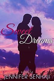 Sweet Dreams (Sunset Dreams Series Book 1)
