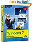 Windows 7 Bild f�r Bild: sehen und k�...