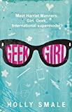 Holly Smale Geek Girl