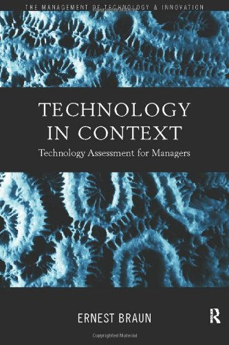 Technology in Context: Technology Assessment for Managers...