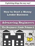 How to Start a Money Lender Business...