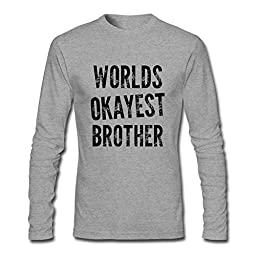 Yatyler Custom World\'s Okayest Brother Long T-shirts for Man Grey L