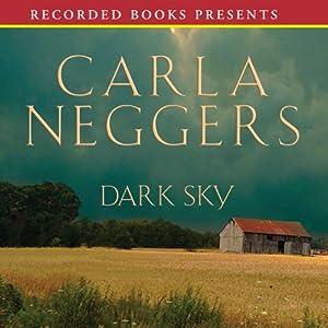 Dark Sky | [Carla Neggers]