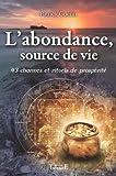 echange, troc Patrick Guérin - L'abondance, source de vie