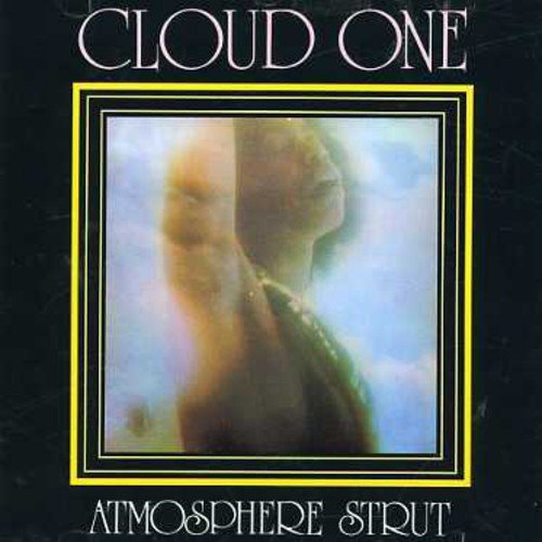 CD : Cloud One - Atmosphere Strut (CD)