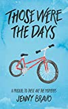 Those Were the Days (A Young Adult / New Adult Contemporary Romance Book 1)