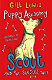 Puppy Academy: Scout and the Sausage Thief (Puppy Academy 1)