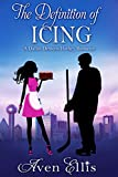 The Definition of Icing: A Dallas Demons Hockey Romance (Dallas Demons Series)