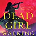 Dead Girl Walking (       UNABRIDGED) by Christopher Brookmyre Narrated by Matthew Lloyd Davies, Sally Burnett