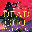 Dead Girl Walking (       UNABRIDGED) by Christopher Brookmyre Narrated by Matthew Lloyd Davies, Sally Burnett