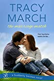 The Marriage Match (Suddenly Smitten Book 3)