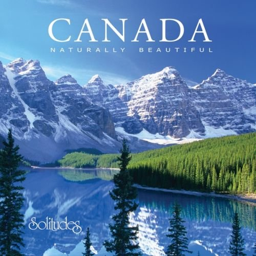 Canada: Naturally Beautiful