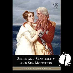 Sense and Sensibility and Sea Monsters | [Jane Austen, Ben H. Winters]