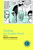 Teaching the Graphic Novel (Options for Teaching)