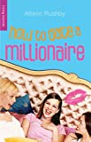img - for How to Date a Millionaire (Living Blonde) book / textbook / text book