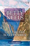 img - for Two Weeks to Remember (Betty Neels Large Print Collection) book / textbook / text book