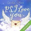 P.S. I love you | Livre audio Auteur(s) : Cecelia Ahern Narrateur(s) : Raphaël Mathon