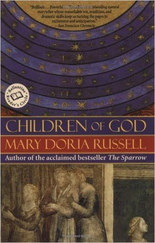 Children of God (The Sparrow series) written by Mary Doria Russell