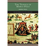 The Travels of Marco Polo (Barnes & Noble Library of Essential Reading) ~ Marco Polo