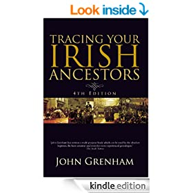 Tracing Your Irish Ancestors: Irish Genealogy
