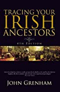 Amazon.com: Tracing Your Irish Ancestors: Irish Genealogy eBook: John Grenham: Kindle Store