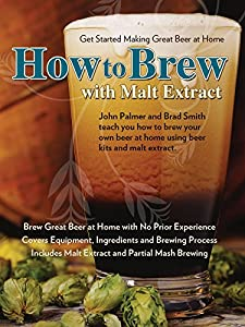 How to Brew Beer with Malt Extract