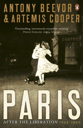 Antony Beevor - Paris After the Liberation: 1944 - 1949: 1944 - 1949