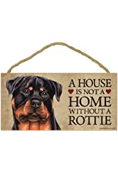 """A house is not a home without Rottweiler Dog - 5"""" x 10"""" Door Sign"""