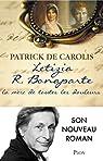 Letizia R. Bonaparte, la m�re de toutes les douleurs par Carolis