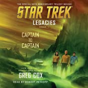 Captain to Captain: Star Trek Legacies, Book 1 | Greg Cox