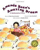 Amanda Bean's Amazing Dream (Marilyn Burns Brainy Day Books) (0590300121) by Neuschwander, Cindy