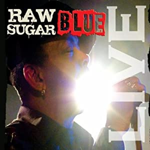 Sugar Blue - Raw Sugar Live