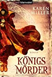 Königsmörder: Roman
